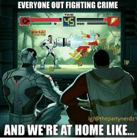 ANYONE WHO'D RATHER STAY UP ALL NIGHT gaming with friends target than being out at a club on a Saturday Night at AYE!!🙌💯🙌 PartyNerdzClassic . . justiceleague i justice2 dragonballz dbz vegeta cartoon lol shazam cyborg gamer teentitans ps4 overwatch thorragnarok anime comic dragonballsuper gamer injustice2 krillin funny manga partynerdz cosplay dccomics cosplayer comiccon superman batman: EVERYONE OUT FIGHTING CRIME  TIME  45  PTS  TAP  TAP  TAP  ig/@thepartynerdz  AND WE'RE AT HOME LIKE.. ANYONE WHO'D RATHER STAY UP ALL NIGHT gaming with friends target than being out at a club on a Saturday Night at AYE!!🙌💯🙌 PartyNerdzClassic . . justiceleague i justice2 dragonballz dbz vegeta cartoon lol shazam cyborg gamer teentitans ps4 overwatch thorragnarok anime comic dragonballsuper gamer injustice2 krillin funny manga partynerdz cosplay dccomics cosplayer comiccon superman batman