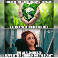 💭 How bow dah? 💁 Join Us: @TheFreeThoughtProject 💭 TheFreeThoughtProject EarthDay CashMeOutside 💭 LIKE our Facebook page & Visit our website for more News and Information. Link in Bio... 💭 www.TheFreeThoughtProject.com: EVERYONE TALKS ABOUT LEAVING THE PLANET  ABETTER PLACE FOR OUR CHILDREN  Thought  BUT WE ALSO NEEDTO  LEAVE BETTER CHILDREN FOR THE PLANET 💭 How bow dah? 💁 Join Us: @TheFreeThoughtProject 💭 TheFreeThoughtProject EarthDay CashMeOutside 💭 LIKE our Facebook page & Visit our website for more News and Information. Link in Bio... 💭 www.TheFreeThoughtProject.com