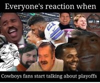 Dallas Cowboys, Memes, and 🤖: Everyone's reaction when  Cowboys fans start talking about playoffs Seriously, everyone is laughing at you.  #Dang3Russ