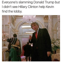 Bruhhh down the hall and grab em by the pussy -Trump: Everyone's slamming Donald Trump but  I didn't see Hillary Clinton help Kevin  find the lobby. Bruhhh down the hall and grab em by the pussy -Trump