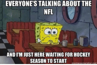 DOUBLE TAP IF YOU CAN'T WAIT!!!: EVERYONE'S TALKING ABOUT THE  NFL  AND IM JUST HERE WAITING FOR HOCKEY  SEASON TO STARTmemegenerator net DOUBLE TAP IF YOU CAN'T WAIT!!!