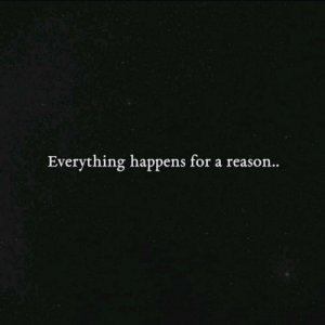 True, Reason, and For: Everything happens for a reason.. True https://t.co/wGR4w5oq1j