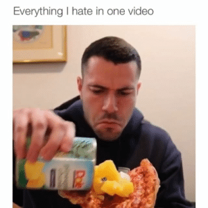 Memes, The Worst, and Video: Everything I hate in one video The soap was the worst 😂 Credit: @everydayrobbie