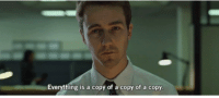 Fight Club: Everything is a copy of a copy of a copy Fight Club