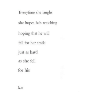 https://iglovequotes.net/: Everytime she laughs  she hopes he's watching  hoping that he will  fall for her smile  just as hard  as she fell  for his  k.rm https://iglovequotes.net/