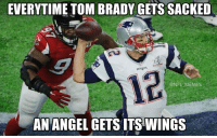Memes, 🤖, and Patent: EVERYTIME TOM BRADY GETS SACKED  PATENTS  @NFL MEMES  AN ANGEL GETS ITSWINGS 👼🏼