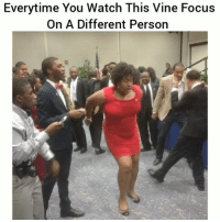 Af, Funny, and Lit: Everytime You Watch This Vine Focus  On A Different Person Aye this is lit af lol