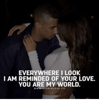 Tag Your Love😍: EVERYWHERE I LOOK  I AM REMINDED OF YOUR LOVE.  YOU ARE MY WORLD.  W Ww. HIGHINLOVE. CO Tag Your Love😍
