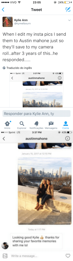 Target, Tumblr, and Austin Mahone: eVIVO T  23:05  Tweet  Kylie Ann  @kymelbourn  When l edit my insta pics l send  them to Austin mahone just so  they'Il save to my camera  roll..after 3 years of this..he  responded  Traduzido do inglês  ooo Sprint LTE  3:37 PM  43%.  austinmahone  January 15, 2017 at 12:10 PM  Responder para Kylie Ann, ty  Início  Explorar Notificações Mensagens Conta   000 Sprint LTE  3:37 PM  43% EO  austinmahone  January 15, 2017 at 12-10 PMM  Today at t17 PM  Looking good Kyliethanks for  sharing your favorite memories  with me lo  Write a message.. suprcorp:  yalll im dying