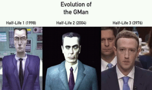 Is going to be confirmed soon (i.redd.it): Evolution of  the GMan  Half-Life 1 (1998)  Half-Life 2 (2004)  Half-Life 3 (3976) Is going to be confirmed soon (i.redd.it)