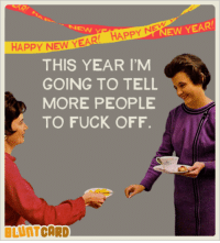 25 best blunt cards memes blunted memes the memes that memes blunts memes and new years ew year new happy ne happy new year this year im going to tell more people to fuck off blunt card publicscrutiny Image collections