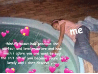 Click, Love, and Memes: ewholesome,heart.memes  me  thinking about how precious and  perfect and lovely you are and how  much i adore you and want to hug  the shit out of you because youre so  lovely arnd i dont deserve you Wholesome Love Memes - CLICK 4 MORE MEMES (pro_raze)