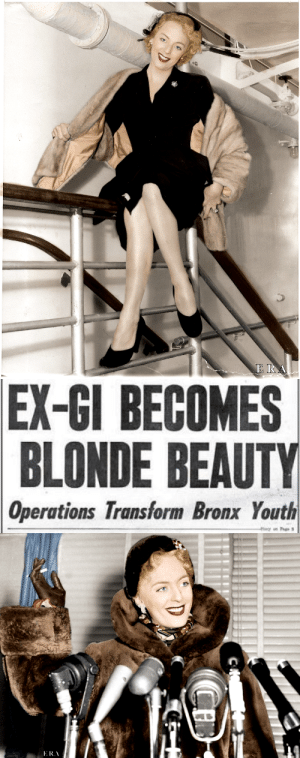 "America, Life, and Marriage: EX-GI BECOMES  BLONDE BEAUTY  Operations Transform Bronx Youth alexander-the-adequate:  fattyatomicmutant: justaphage:  aethelfleds:  In 1952, Christine Jorgensen appeared in The New York Daily News after her return to her native United States from Denmark, where she underwent sex reassignment surgery. The paper incorrectly stated that Christine was the first recipient of this surgery (two other trans women had undergone the procedure two decades previously). She was, however, the first trans person to undergo hormone replacement therapy. After her first surgery Christine wrote to a friend: ""Remember the shy, miserable person who left America? Well, that person is no more and, as you can see, I'm in marvelous spirits.""   Christine was a sensation in her home state of New York. She used her newfound fame as a platform on which to advocate for transgender people. Complications in her personal life arose when Christine was blocked from marriage to a man because her 1926 birth certificate listed her sex as male. This prompted her later influence on other trans people's decisions to change their assigned sex and names on birth certificates. As an advocate and spokesperson, Christine spoke publicly about her experiences. She was also not one to take offensive comments lightly, once walking off The Dick Cavett Show live. Throughout the 70′s and 80′s Christine also performed as an actress and entertainer. In one act she sang a song entitled ""I Enjoy Being a Girl"" at the end of which she changed into a Wonder Woman costume. She was also known for her direct nature and great wit. Christine died in 1989 at the age of 62. Just before her death she said she had given the sexual revolution ""a good swift kick in the pants."" She was inducted into the Legacy Walk in 2012.  I was curious to hear her sing and it was recorded!    Oh look we totally existed for a really long time She looks so happy!"