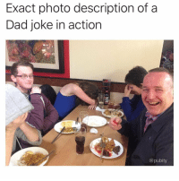 """Dad, Memes, and Via: Exact photo description of a  Dad joke in action  @pubity <p>Couldn't be more accurate via /r/memes <a href=""""https://ift.tt/2L3gMOh"""">https://ift.tt/2L3gMOh</a></p>"""