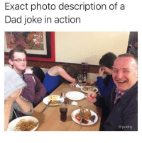 A picture is worth a thousand words: Exact photo description of a  Dad joke in action  @pubity A picture is worth a thousand words