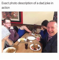 @_theblessedone is my favorite person on the internet: Exact photo description of a dad joke in  action @_theblessedone is my favorite person on the internet