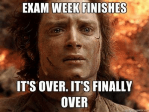 Me right now after one week of 4 final exams: EXAM WEEK FINISHES  IT'S OVER. IT'S FINALLY  OVER  memoponerator.nt Me right now after one week of 4 final exams