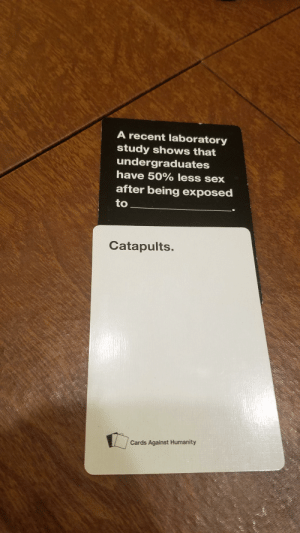 Excellent cards against humanity match.: Excellent cards against humanity match.