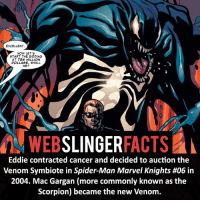 Memes, 🤖, and Mac: EXCELLENT  NOW LET'S  START THE BIDDING  AT TEN MILLION  DOLLARS, SHALL  WE?  WEB  SLINGER  FACTS  A  Eddie contracted cancer and decided to auction the  Venom Symbiote in Spider-Man Marvel Knights #06 in  2004. Mac Gargan (more commonly known as the  Scorpion) became the new Venom. ▲▲ - Would you rather have the Venom or Carnage symbiote?! - My other IG accounts @factsofflash @yourpoketrivia @facts_of_heroes ⠀⠀⠀⠀⠀⠀⠀⠀⠀⠀⠀⠀⠀⠀⠀⠀⠀⠀⠀⠀⠀⠀⠀⠀⠀⠀⠀⠀⠀⠀⠀⠀⠀⠀⠀⠀ ⠀⠀----------------------- spiderman peterparker tomholland marvelfacts spidermanfacts webslingerfacts venom carnage avengers xmen justiceleague marvel homecoming tobeymaguire andrewgarfield ironman spiderman2099 civilwar auntmay like gwenstacy maryjane deadpool miguelohara hobgoblin milesmorales like4like