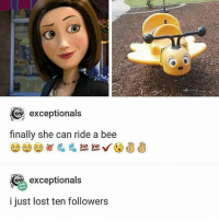 Relatable, Bee, and Greatest: exceptionals  finally she can ride a bee  loo loo.  exceptionals  i just lost ten followers Regular show is the greatest of all time -Beenis