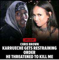""""""" ChrisBrown has been ordered to stay clear of ex-GF Karrueche Tran, after she filed legal docs saying he vowed to kill her and he's beaten her up before ... TMZ has learned. Karrueche claims in a sworn statement to the judge, earlier this month Chris """"told a few people that he was going to kill me."""" She then says Chris told the friends if he can't have her then no one else can, threatening he was going to """"take me out"""" and """"threatened to shoot me."""" Karrueche also says several years ago Chris """"punched me in my stomach twice,"""" and """"pushed me down the stairs."""" This would have been during the time Chris was on probation for the Rihanna beating. The legal docs also claim Chris has threatened to harm her friends and even recently threw a drink at one of them. She worries he's now putting action behind his words, and that's why she got the restraining order."""" 👀 @chrisbrownofficial @karrueche WSHH: EXCLUSIVE  CHRIS BROWN  KARRUECHE GETS RESTRAINING  ORDER  HETHREATENED TO KILL ME """" ChrisBrown has been ordered to stay clear of ex-GF Karrueche Tran, after she filed legal docs saying he vowed to kill her and he's beaten her up before ... TMZ has learned. Karrueche claims in a sworn statement to the judge, earlier this month Chris """"told a few people that he was going to kill me."""" She then says Chris told the friends if he can't have her then no one else can, threatening he was going to """"take me out"""" and """"threatened to shoot me."""" Karrueche also says several years ago Chris """"punched me in my stomach twice,"""" and """"pushed me down the stairs."""" This would have been during the time Chris was on probation for the Rihanna beating. The legal docs also claim Chris has threatened to harm her friends and even recently threw a drink at one of them. She worries he's now putting action behind his words, and that's why she got the restraining order."""" 👀 @chrisbrownofficial @karrueche WSHH"""
