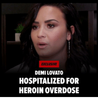 Demi Lovato was rushed to an L.A. hospital after suffering what appears to be a heroin overdose ... law enforcement tells TMZ. Visit our Insta stories for more ... tmz demilovato: EXCLUSIVE  DEMI LOVATO  HOSPITALIZED FOR  HEROIN OVERDOSE Demi Lovato was rushed to an L.A. hospital after suffering what appears to be a heroin overdose ... law enforcement tells TMZ. Visit our Insta stories for more ... tmz demilovato