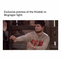 Memes, Watch, and Fight: Exclusive preview of the Khabib vs  Mcgregor fight. anyone watch the fight?