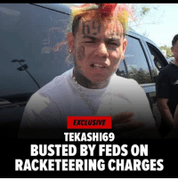 "According to #TMZ, ""#Tekashi69, his recently fired manager and 2 other former associates are in federal custody after getting busted on racketeering charges -- which almost certainly means the rapper's going to prison ... TMZ has learned.  Law enforcement sources tell us ... 6ix9ine was arrested Sunday night by ATF agents in NYC, and the agents also hauled in his ex-manager, Shottie, at the same time. You'll recall Tekashi had just fired Shottie and much of his management team last week.  One of the other suspects arrested is Faheem Walter -- aka Crippy -- who got shot a few weeks ago during the altercation with Tekashi's record label head."" All 4 men are facing racketeering and firearms charges. We're told the investigation was a joint effort by ATF, NYPD and Homeland Security.  Tekashi was already skating on thin ice. As we reported, the judge who gave him probation in his child sex case had warned him to keep his nose clean ... or he'd be going straight to prison."" 😳😩 @TMZ_TV #WSHH: EXCLUSIVE  TEKASHI69  BUSTED BY FEDS ON  RACKETEERING CHARGES According to #TMZ, ""#Tekashi69, his recently fired manager and 2 other former associates are in federal custody after getting busted on racketeering charges -- which almost certainly means the rapper's going to prison ... TMZ has learned.  Law enforcement sources tell us ... 6ix9ine was arrested Sunday night by ATF agents in NYC, and the agents also hauled in his ex-manager, Shottie, at the same time. You'll recall Tekashi had just fired Shottie and much of his management team last week.  One of the other suspects arrested is Faheem Walter -- aka Crippy -- who got shot a few weeks ago during the altercation with Tekashi's record label head."" All 4 men are facing racketeering and firearms charges. We're told the investigation was a joint effort by ATF, NYPD and Homeland Security.  Tekashi was already skating on thin ice. As we reported, the judge who gave him probation in his child sex case had warned him to keep his nose clean ... or he'd be going straight to prison."" 😳😩 @TMZ_TV #WSHH"