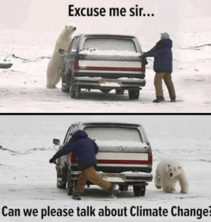 Ttthe world is getting warmer SCIENCE 100: Excuse me sir...  Can we please talk about Climate Change? Ttthe world is getting warmer SCIENCE 100
