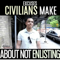 What excuses have YOU heard 🤔😂 - - ❎ DOUBLE TAP pic 🚹 TAG your friends 🆘 DM your Pics-Vids 📡 Check My IG Stories👈 - - - ArmyStrong Sailor Marine Veterans Military Brotherhood Marines Navy AirForce CoastGuard UnitedStates USArmy Soldier NavySEALs airborne socialmedia - operator troops tactical Navylife USMC Veteran - 🇺🇸 VC: @acombatveteran 👈 - -: EXCUSES  CIVILIANS MAKE  COMBAT  ETERAN  ABOUTNOTENLISTING What excuses have YOU heard 🤔😂 - - ❎ DOUBLE TAP pic 🚹 TAG your friends 🆘 DM your Pics-Vids 📡 Check My IG Stories👈 - - - ArmyStrong Sailor Marine Veterans Military Brotherhood Marines Navy AirForce CoastGuard UnitedStates USArmy Soldier NavySEALs airborne socialmedia - operator troops tactical Navylife USMC Veteran - 🇺🇸 VC: @acombatveteran 👈 - -