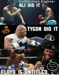 I'm still trying to figure out why are people mad though ? When some of our favorite fighters have done the exact same thing. 🤣🤚🏼 (get that bag 💰) moneymoneymoney floydmayweather: Exhibition Fights-  ALI DID IT  TYSON DID IT  But y'all  Mad at me  Tho?  FLOYD IS ENTITLED. I'm still trying to figure out why are people mad though ? When some of our favorite fighters have done the exact same thing. 🤣🤚🏼 (get that bag 💰) moneymoneymoney floydmayweather