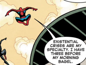 why-i-love-comics: Superior Spider-Man #9 (2019) written by Christos Gageart by Mike Hawthorne, Wade von Grawbadger,  Jordie Bellaire : EXISTENTIAL  CRISES ARE MY  SPECIALTY. I HAVE  THREE BEFORE  MY MORNING  BAGEL why-i-love-comics: Superior Spider-Man #9 (2019) written by Christos Gageart by Mike Hawthorne, Wade von Grawbadger,  Jordie Bellaire
