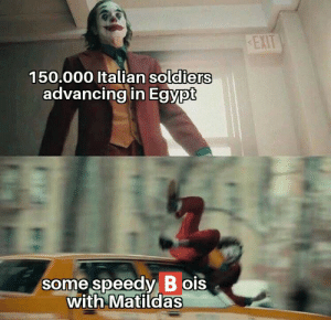 Operation Compass in one pic: EXIT  150.000 Italian soldiers  advancing in Egypt  some speedy B ois  with Matildas Operation Compass in one pic