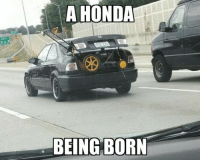 It's beautiful... Car Throttle: Tuning: EXIT  A HONDA  BEING BORN It's beautiful... Car Throttle: Tuning