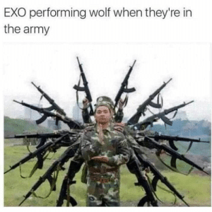 Army, Wolf, and Exo: EXO performing wolf when they're in  the army  41