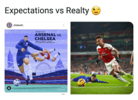 Chelsea vs. Arsenal didn't go hown their social media team thought it would 👌↗️😝: Expectations vs Realty  chelseafc  PREMIER LEAGUE  ARSENAL vs.  CHELSEA  EMIRATES STADIUM, LONDON,  SAT 19 JAN 2019, 17.30 UK KICK-OFF  Elv  td  10  ChelseaFC Chelsea vs. Arsenal didn't go hown their social media team thought it would 👌↗️😝