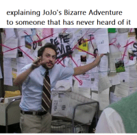Jojo Bizarre Adventures: explaining Jojo's Bizarre Adventure  to someone that has never heard of it