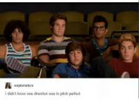 One Direction: exploristics  I didn't know one direction was in pitch perfect