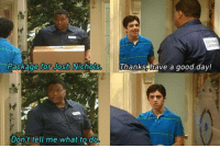 Funny, Josh Nichols, and Best: EXPRE  Package  for Josh Nichols.  Thanks, have a good day!  Don't tell me what to do Best scene ever