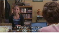 10 Things I Hate About You (1999): Expressing my opinion  is not a terrorist action 10 Things I Hate About You (1999)