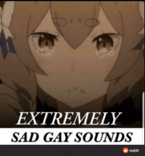 To everyone who tried to help me by saying I should ignore my parents when they misname or Misgender me I want to say a big THANK YOU SO MUCH but it's not worth it, they aren't budging and really are disrespecting all you cute babies and I am going to just hold out for 4 years until I'm independent: EXTREMELY  SAD GAY SOUNDS  reddit To everyone who tried to help me by saying I should ignore my parents when they misname or Misgender me I want to say a big THANK YOU SO MUCH but it's not worth it, they aren't budging and really are disrespecting all you cute babies and I am going to just hold out for 4 years until I'm independent