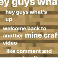 ey guys Wha  hey guys what's  up  welcome back to  another mine craf  video  like comment and