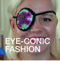 Fashion, Memes, and Lost: EYE-CONIC  FASHION Toni lost her right eye to cancer. She started decorating her eyepatches, after being told she looked like a pirate. Now she sells customised patches for those who have gone through the same loss. fashion handmade eyepatch inspiring
