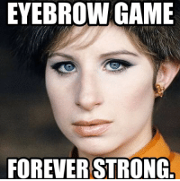 Thanks for the insp. @therobbieturner!!! barbrastreisand meme barbrameme queen werk fierce greateststar greatestsinger hellogorgeous boss: EYEBROW GAME  FOREVER STRONG Thanks for the insp. @therobbieturner!!! barbrastreisand meme barbrameme queen werk fierce greateststar greatestsinger hellogorgeous boss