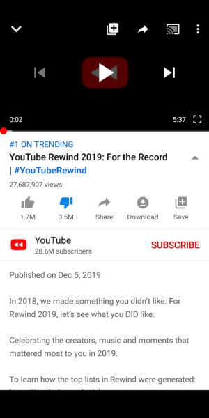 Apparently, Facepalm, and Music: Fר  5:37 LJ  0:02  #1 ON TRENDING  YouTube Rewind 2019: For the Record  | #YouTubeRewind  27,687,907 views  Share  Download  Save  1.7M  3.5M  YouTube  SUBSCRIBE  28.6M subscribers  Published on Dec 5, 2019  In 2018, we made something you didn't like. For  Rewind 2019, let's see what you DID like.  Celebrating the creators, music and moments that  mattered most to you in 2019.  To learn how the top lists in Rewind were generated: Apparently this is goin to be something we DId like, 3.5 million dislikes after 1 day