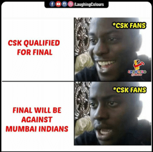 Mother of all IPL battles  #CSKvMI #IPL2019final #IPL: f。 回@iLaughingColours  CSK FANS  CSK QUALIFIED  FOR FINAL  CSK FANS  FINAL WILL BE  AGAINST  MUMBAI INDIANS Mother of all IPL battles  #CSKvMI #IPL2019final #IPL
