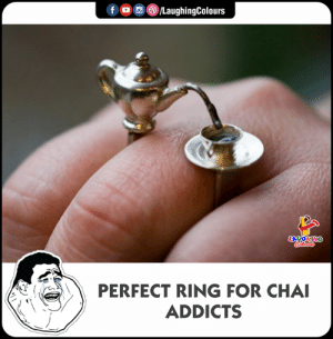 Indianpeoplefacebook, Ring, and Chai: f  ,(8)/LaughingColours  LAUGHI  :'(  )〉/ PERFECT RING FOR CHAI  ADDICTS
