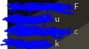 I used a friend to bypass roblox's filter.: F  C  k I used a friend to bypass roblox's filter.