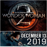 🚨 BREAKING NEWS ! 🚨 WonderWoman2 gets a New Official Release Date…December 13 2019 ! 😱 Also the Film will be directed by PattyJenkins once again ! This makes sense since it'll be 2 years since WonderWoman came out in 2017, and that's usually when movies get sequels. Comment Below what you want to see in WW2 starring GalGadot as DianaPrince ! DCExtendedUniverse 💥 JusticeLeague JL DCEU DCFilms 😍: f/DC EXTENDED U  ED UNIVERSE  2  DECEMBER 13  2019  NEW OFFICIAL RELEASE DATE  IG eDC.MARVEL.UNITE 🚨 BREAKING NEWS ! 🚨 WonderWoman2 gets a New Official Release Date…December 13 2019 ! 😱 Also the Film will be directed by PattyJenkins once again ! This makes sense since it'll be 2 years since WonderWoman came out in 2017, and that's usually when movies get sequels. Comment Below what you want to see in WW2 starring GalGadot as DianaPrince ! DCExtendedUniverse 💥 JusticeLeague JL DCEU DCFilms 😍