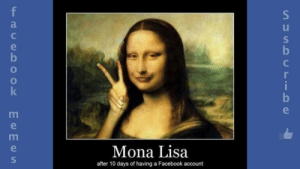 Funny Memes And Pictures Really Good Jokes Facebook Memes En Ingles ...: f  e  b  i  b  k  Mona Lisa  after 10 days of having a Facebook account  SUSS CrIoe  EemesS Funny Memes And Pictures Really Good Jokes Facebook Memes En Ingles ...
